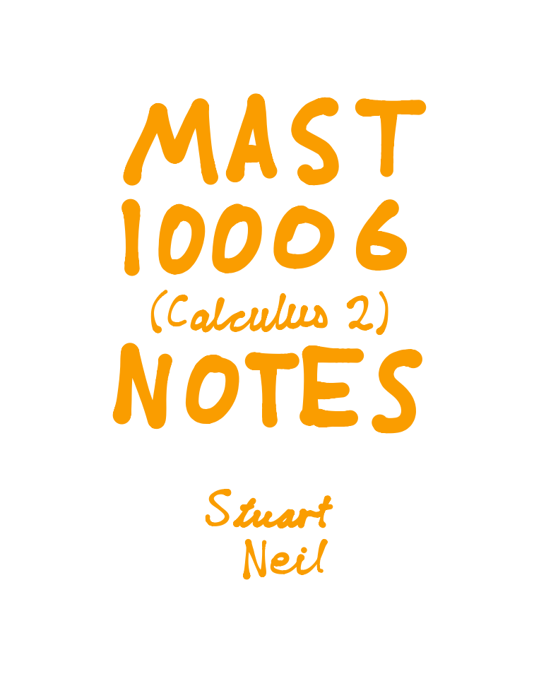 MAST 10006 - Calculus 2 Notes - NoteXchange