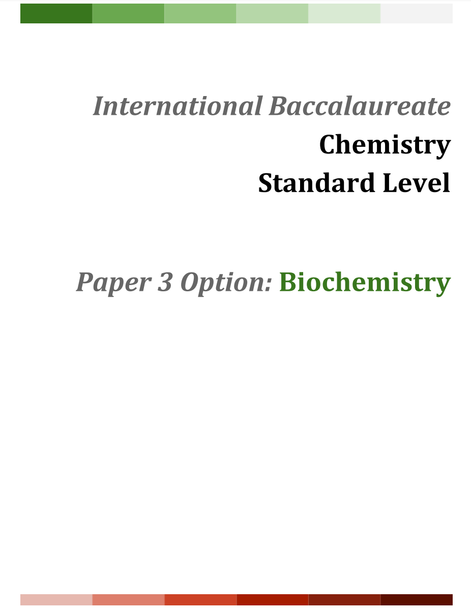 IB Chemistry SL Option: Biochemistry Notes - NoteXchange